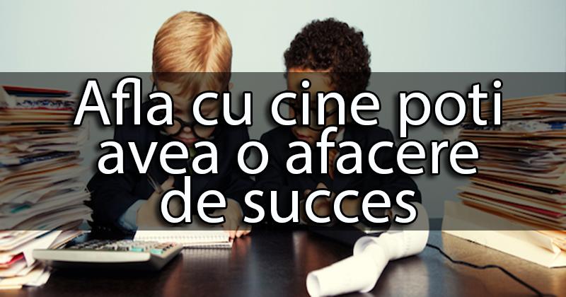 Cum poti avea o afacere de succes?