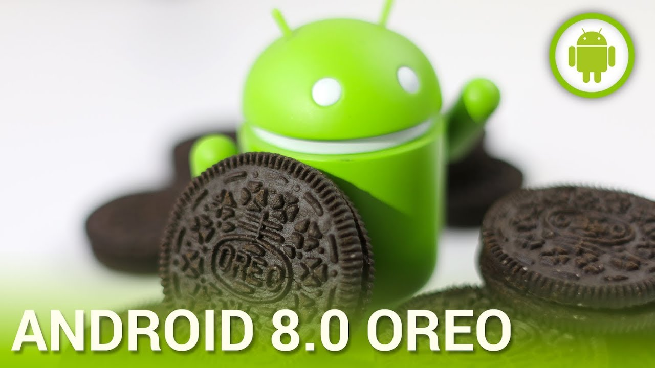 Ce caracteristici are Android Oreo?